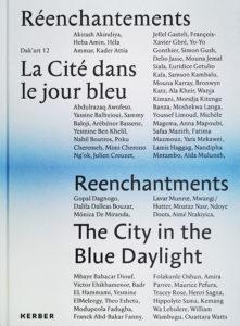 Réenchantements La Cité dans le jour bleu Dak'art 12