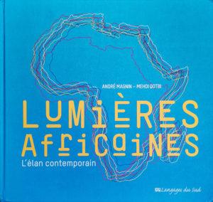 Lumières Africaines l'élan contemporain - Langages du Sud