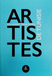 Artistes de Tunisie, Elsa Despiney Ridha Moumni